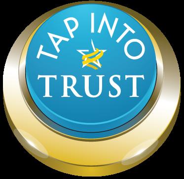TAP INTO TRUST